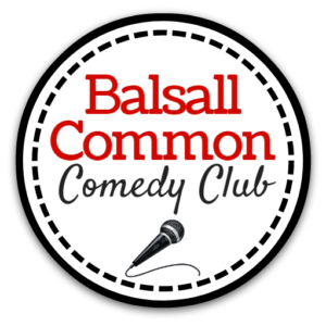 BALSALL COMMON COMEDY CLUB